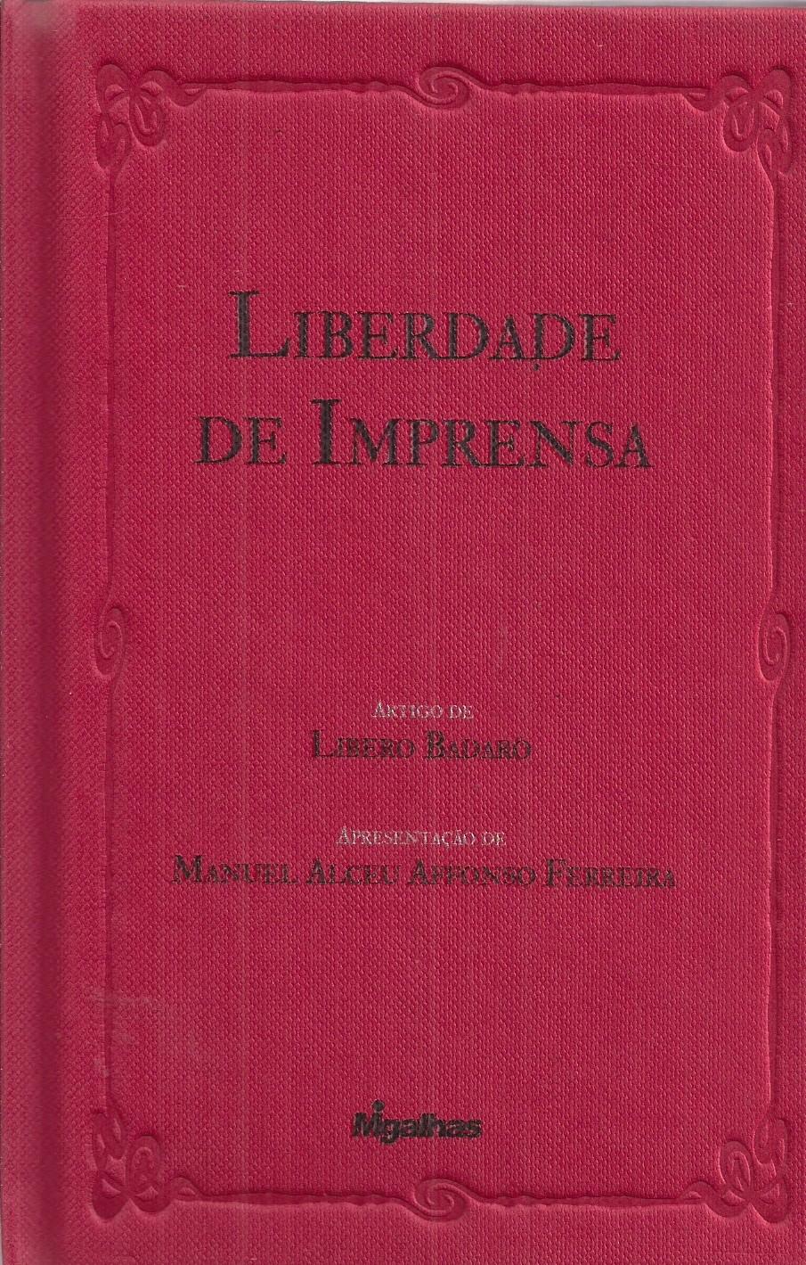 Foto 1 - Liberdade de Imprensa