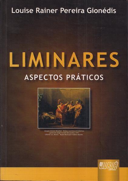 Foto 1 - Liminares - Aspectos práticos