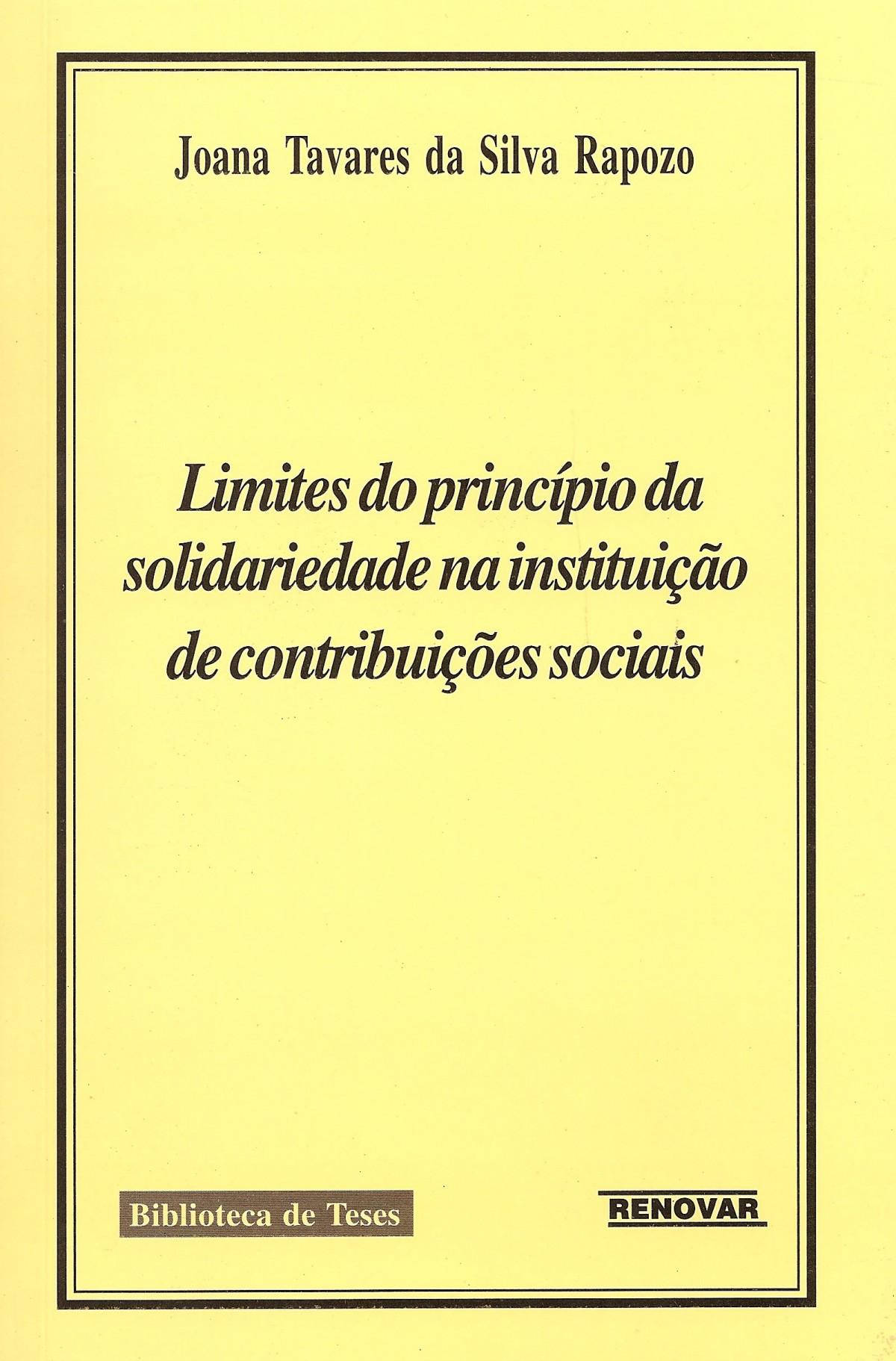 Foto 1 - Limites do Princípio da Solidariedade na Instituição de Contribuições Sociais