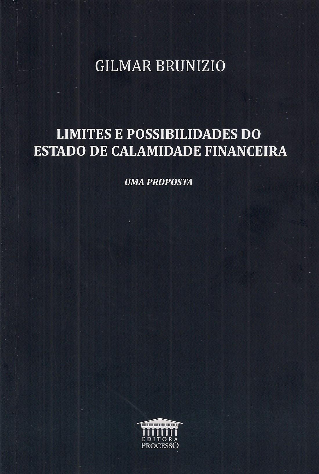 Foto 1 - Limites e Possibilidades do Estado de Calamidade Financeira