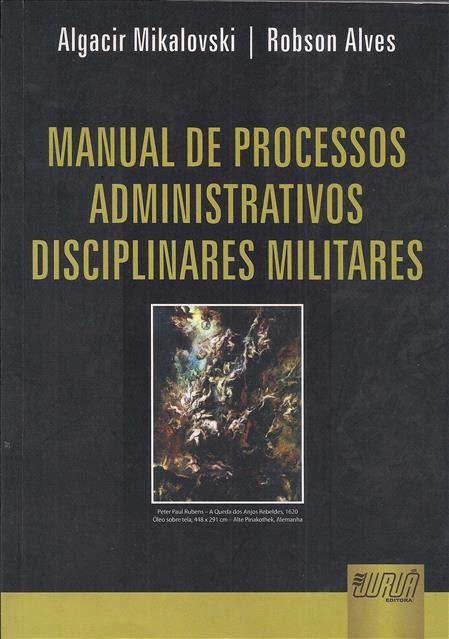 Foto 1 - Manual de Processos Administrativos disciplinares Militares