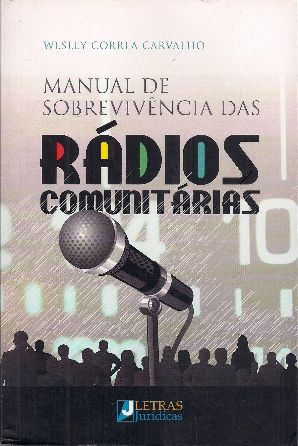 Foto 1 - Manual de Sobrevivência das Rádios Comunitárias