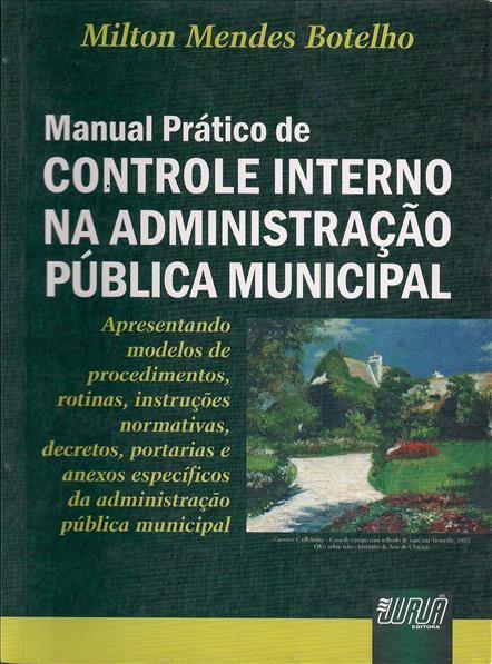 Foto 1 - Manual Prático de Controle Interno da Administração Pública Municipal