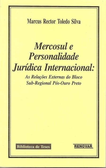 Foto 1 - Mercosul e a Personalidade Jurídica Internacional