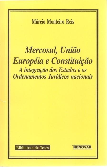 Foto 1 - Mercosul, União Européia e Constituição