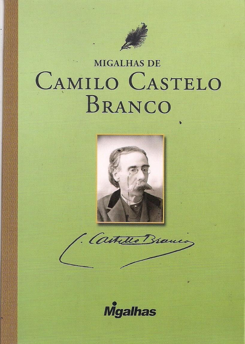Foto 1 - Migalhas de Camilo Castelo Branco