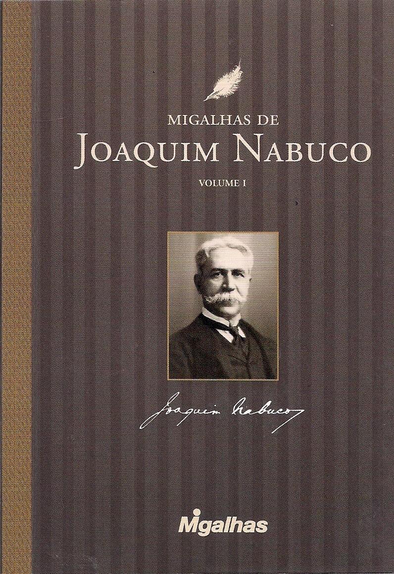 Foto 1 - Migalhas de Joaquim Nabuco - Volume 1