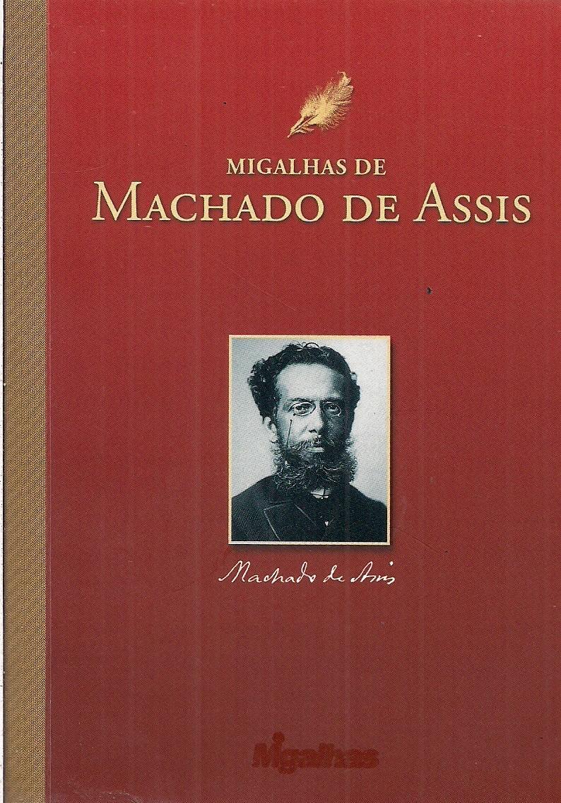 Foto 1 - Migalhas de Machado de Assis