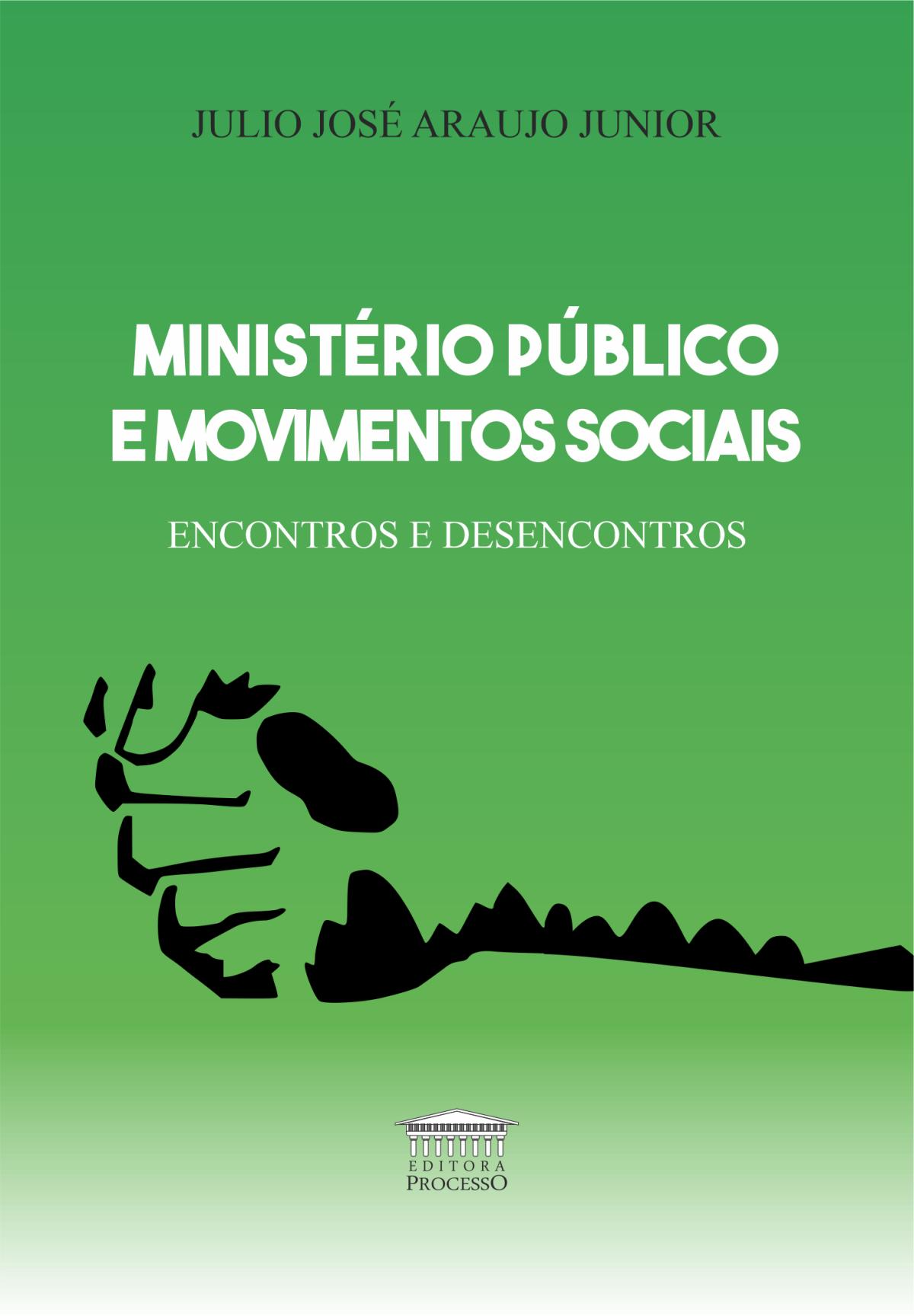 Foto 1 - Ministério Público e Movimentos Sociais - Encontros e Desencontros