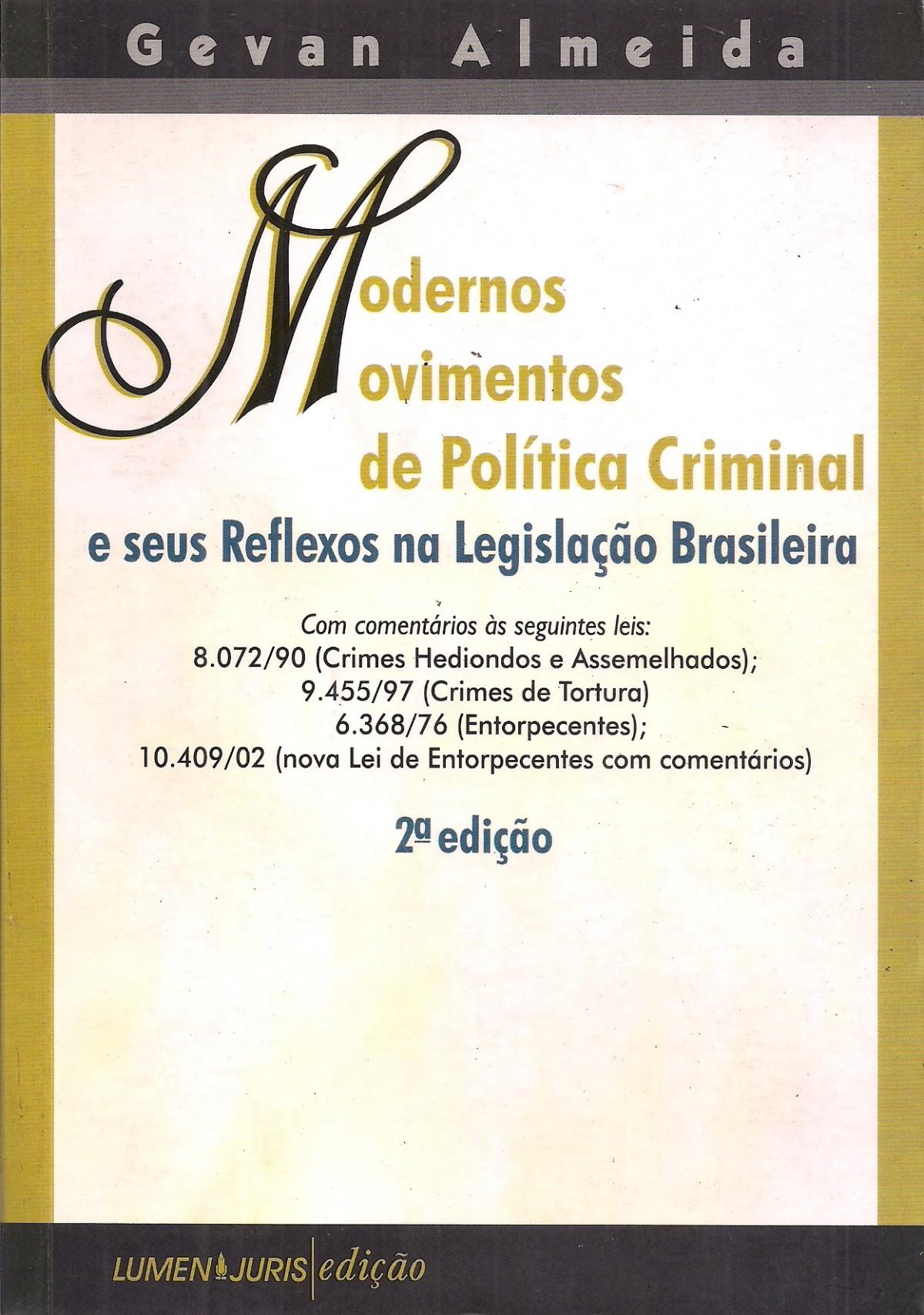 Foto 1 - Modernos Movimentos de Política Criminal e seus Reflexos na Legislação Brasileira