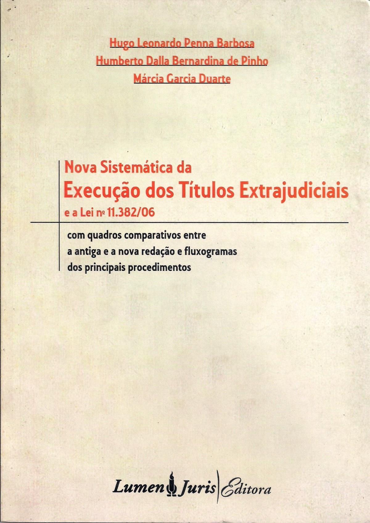 Foto 1 - Nova Sistemática da Execução dos Títulos Extrajudiciais