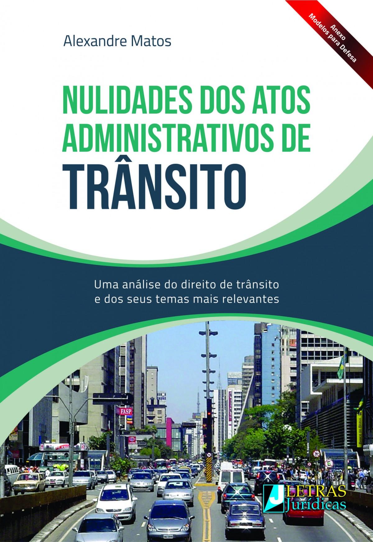 Foto 1 - Nulidades dos Atos Administrativos de Trânsito