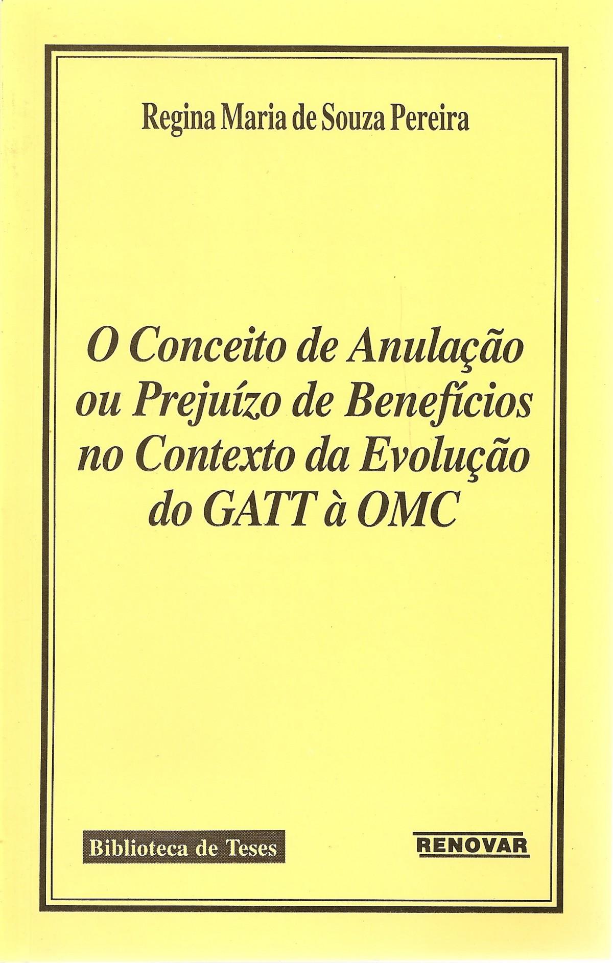 Foto 1 - O Conceito de Anulação ou Prejuízo de Benefícios no Contexto da Evolução do GATT à OMC