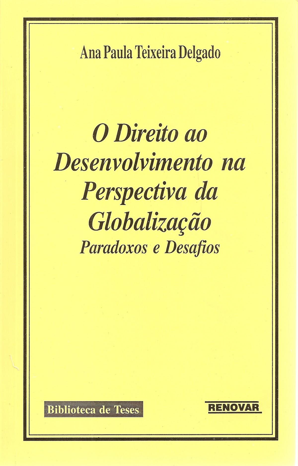 Foto 1 - O Direito ao Desenvolvimento na Perspectiva da Globalização