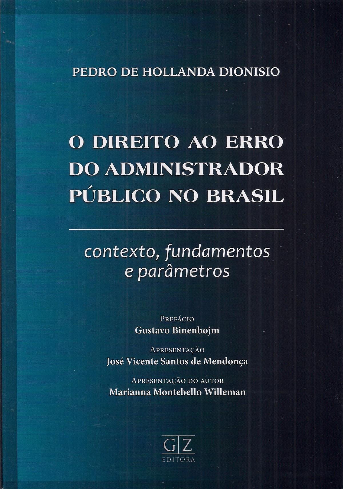 Foto 1 - O Direito ao Erro do Administrador Público no Brasil