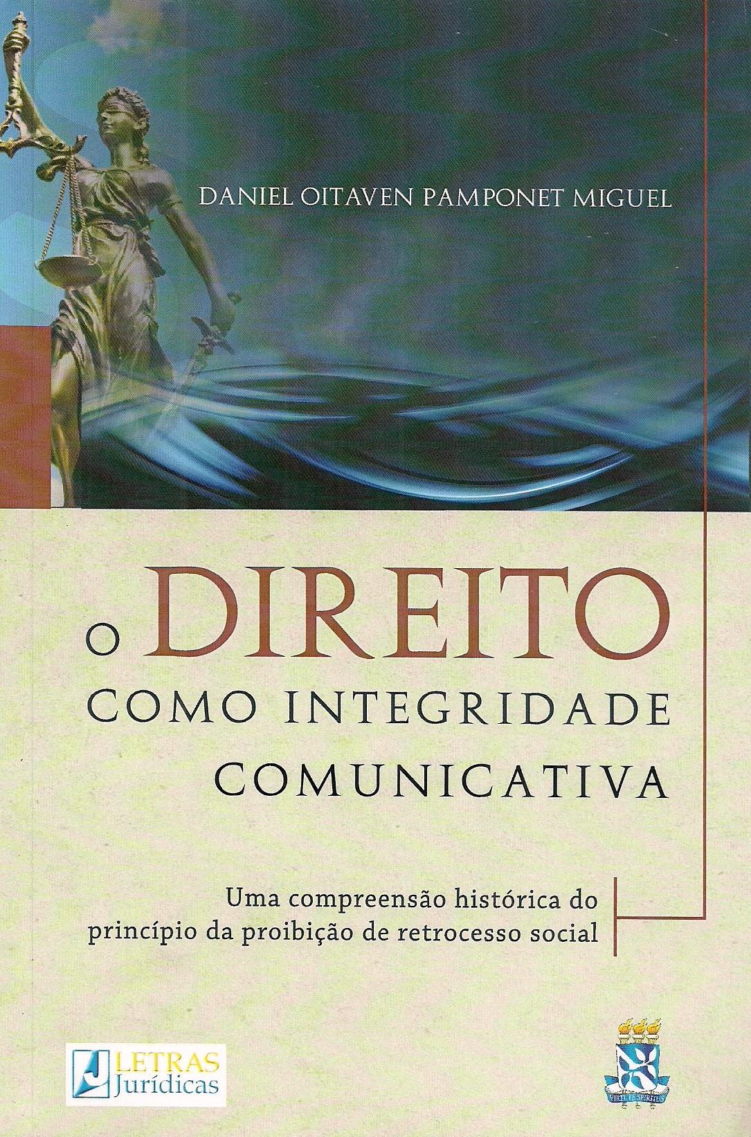 Foto 1 - O Direito Como Integridade Comunicativa