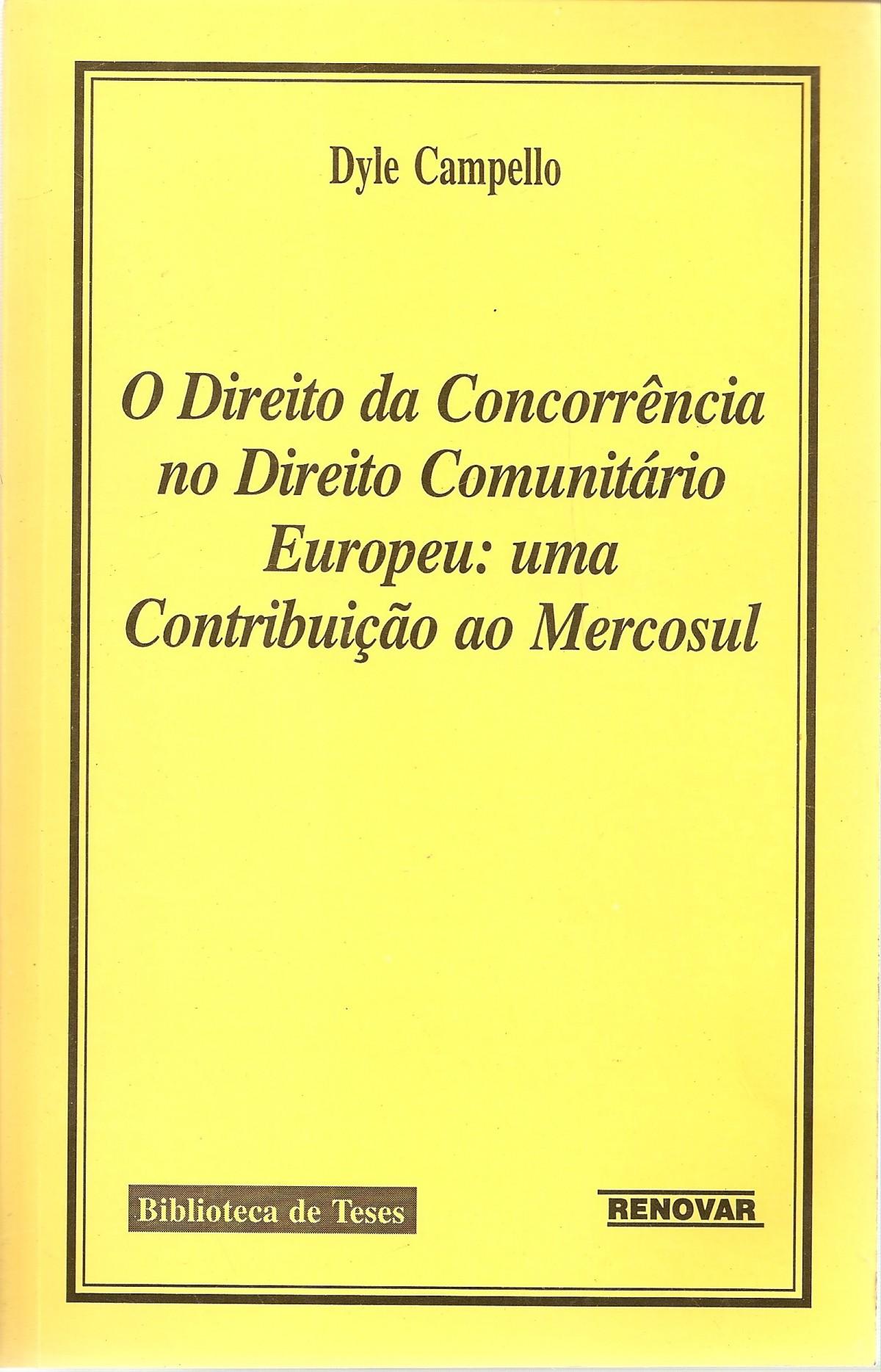 Foto 1 - O Direito da Concorrência no Direito Comunitário Europeu: Uma Contribuição ao Mercosul