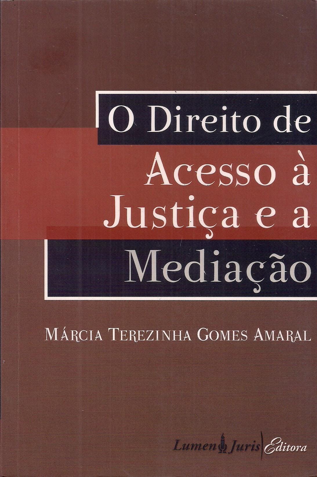 Foto 1 - O Direito de Acesso à Justiça e a Mediação