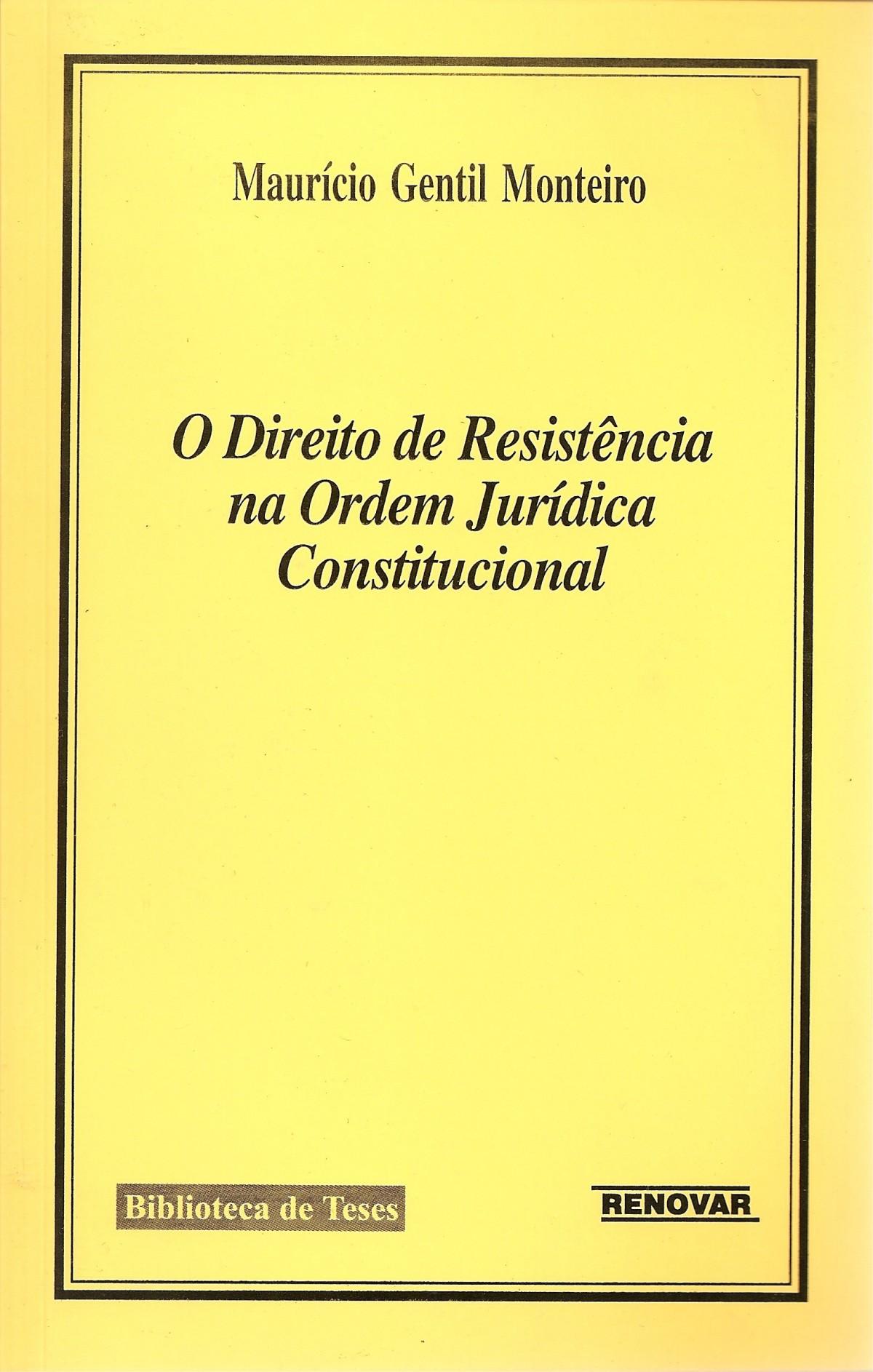 Foto 1 - O Direito de Resistência na Ordem Jurídica Constitucional