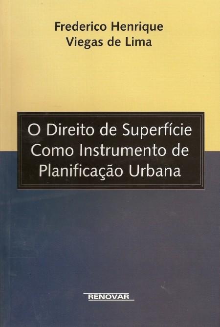 Foto 1 - O Direito de Superfície como Instrumento de Planificação Urbana