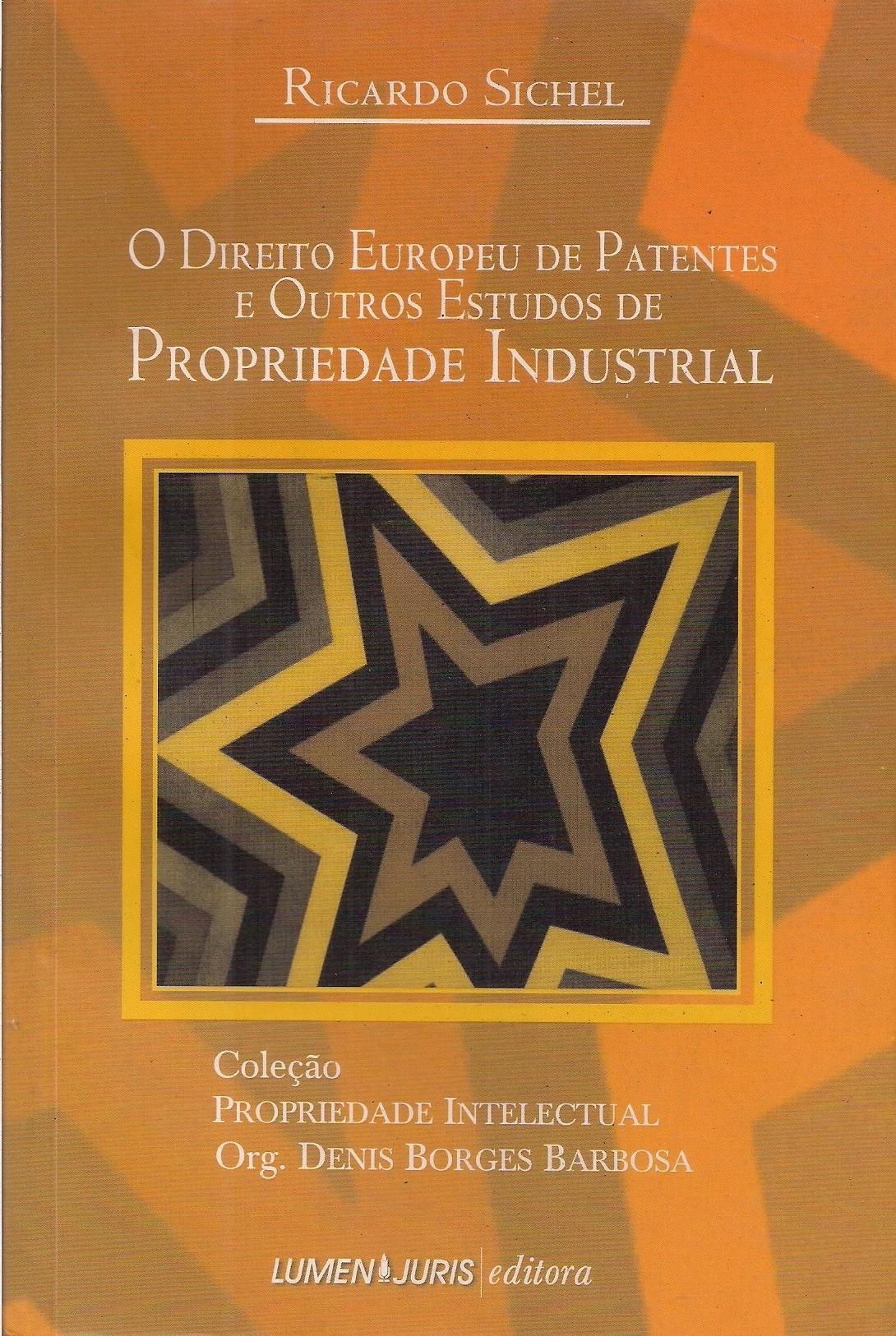 Foto 1 - O Direito Europeu de Patentes e Outros Estudos de Propriedade Industrial