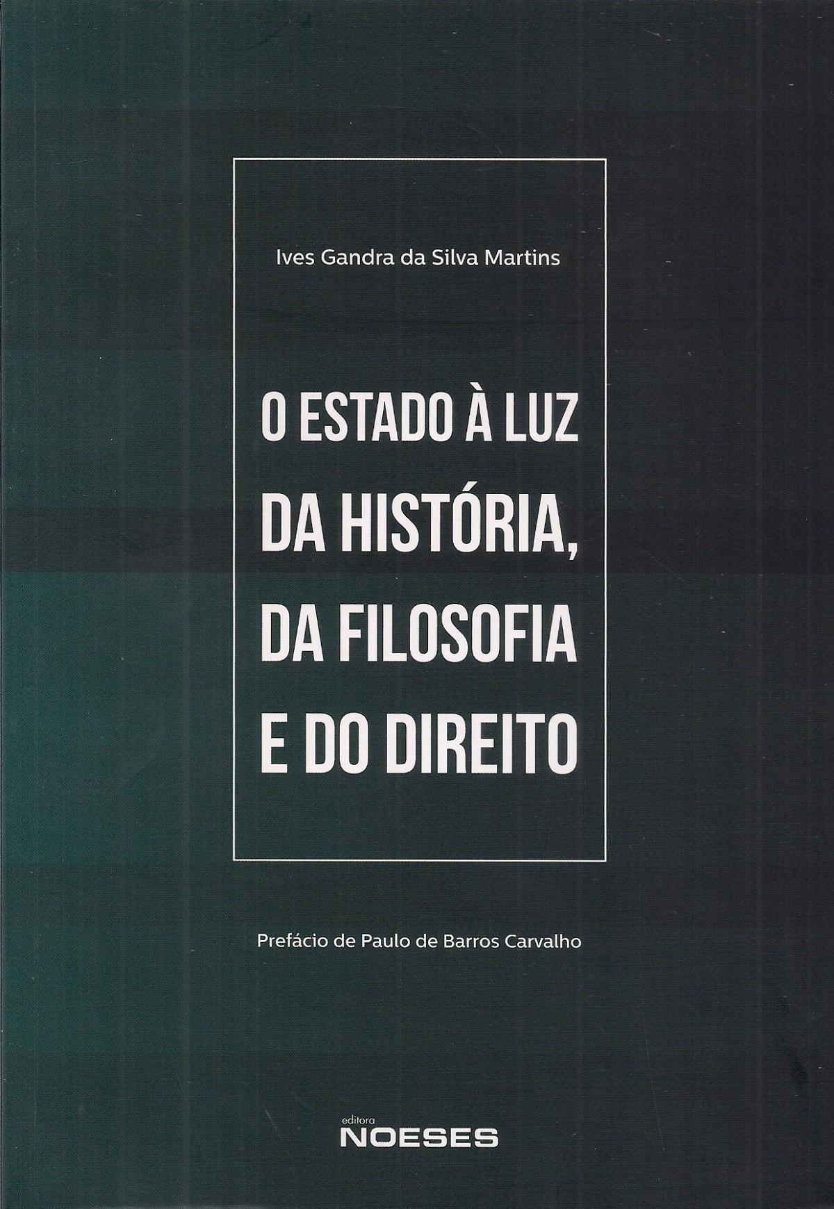 Foto 1 - O Estado à Luz da História, da Filosofia e do Direito