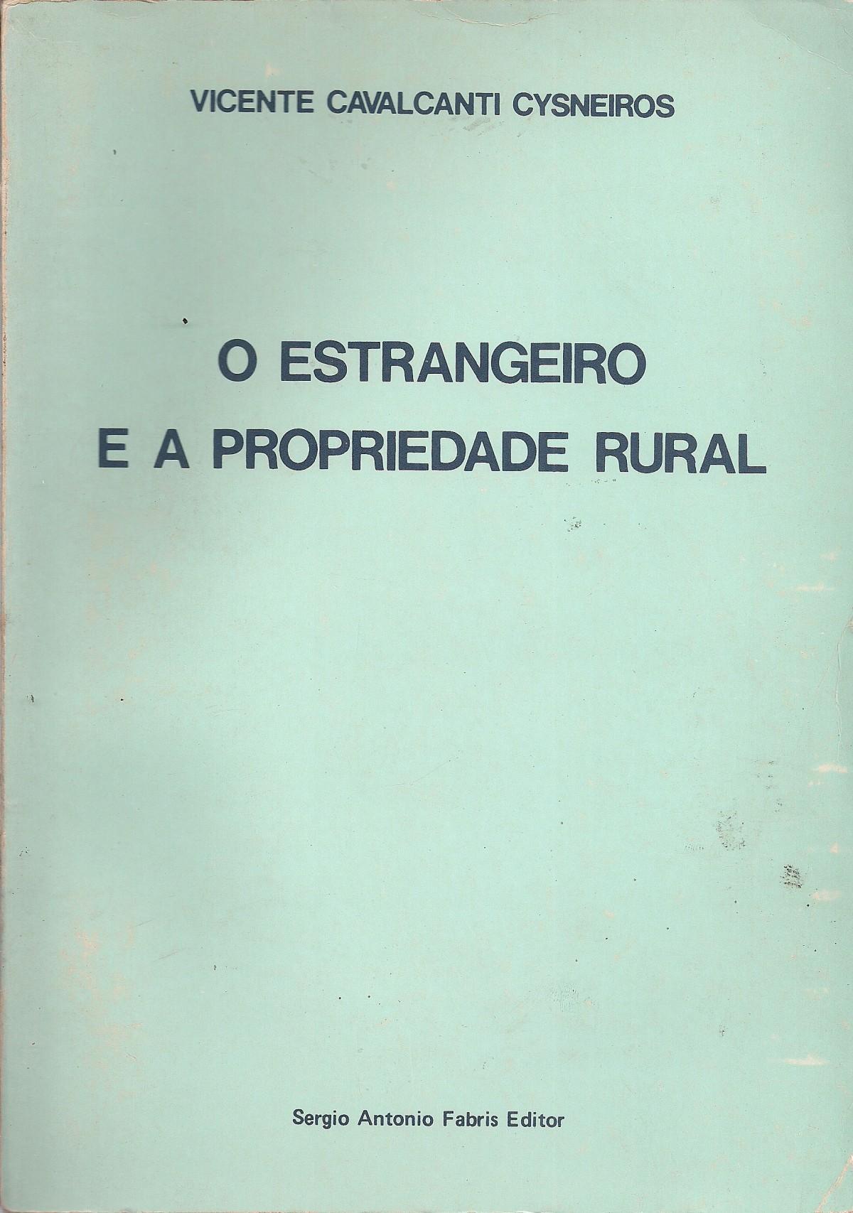 Foto 1 - O Estrangeiro e a Propriedade Rural
