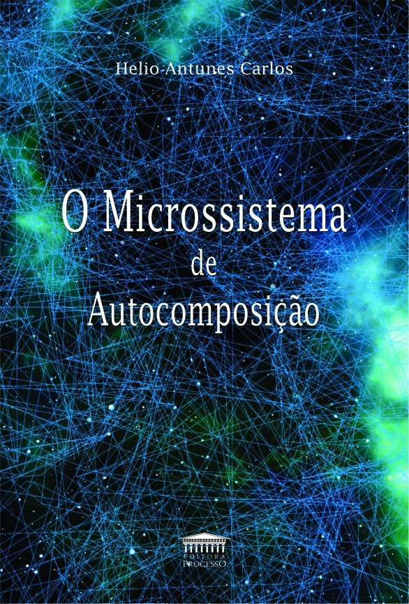 Foto 1 - O Microssistema de Autocomposição