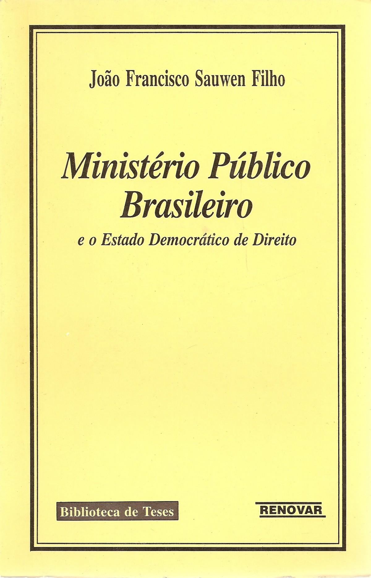 Foto 1 - O Ministério Público no Estado Democrático de Direito
