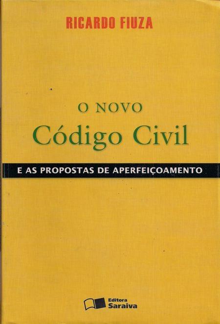 Foto 1 - O Novo Código Civil - E as propostas de aperfeiçoamento