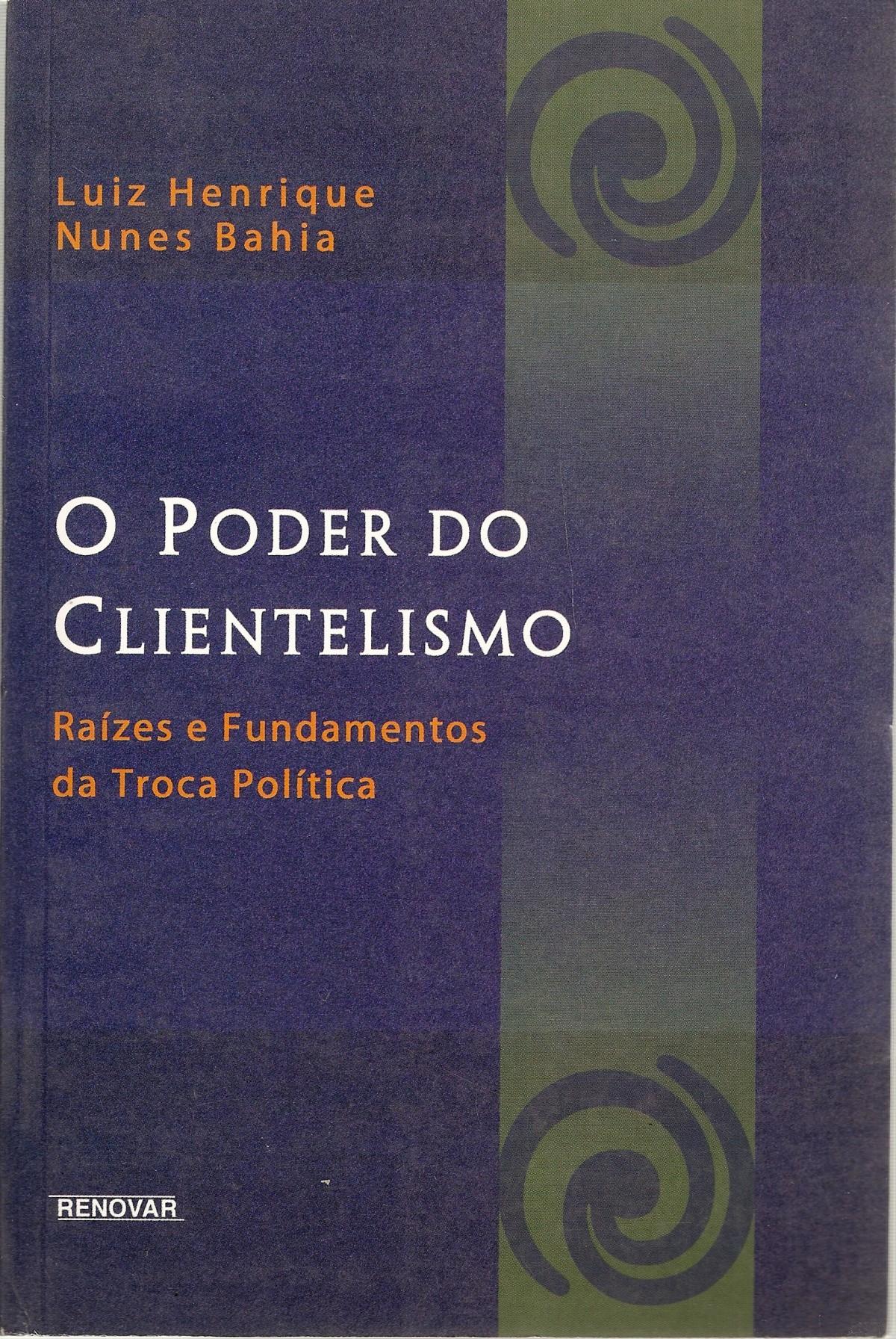 Foto 1 - O Poder do Clientelismo