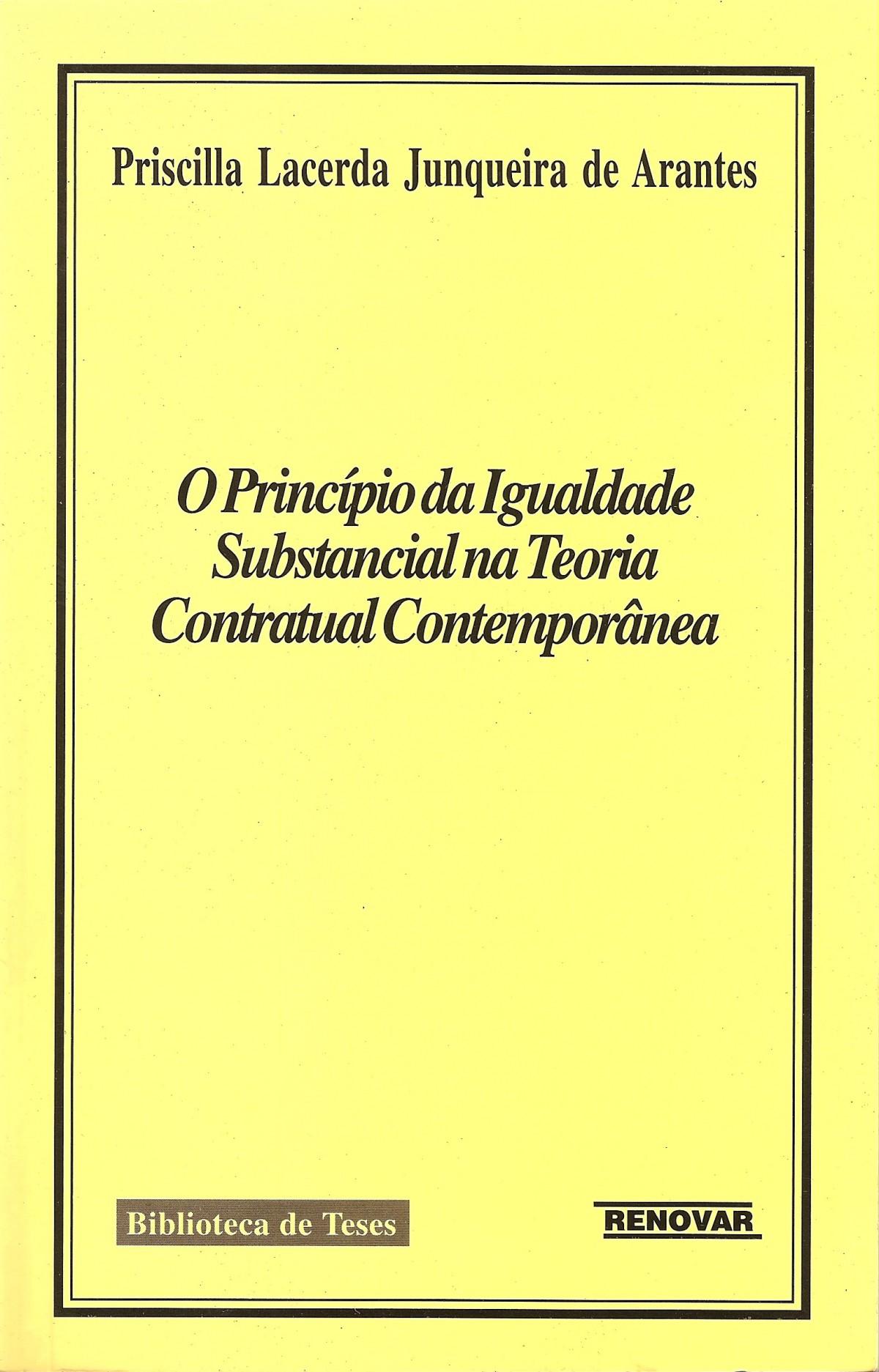 Foto 1 - O Princípio da Igualdade Substancial na Teoria Contratual Contemporânea
