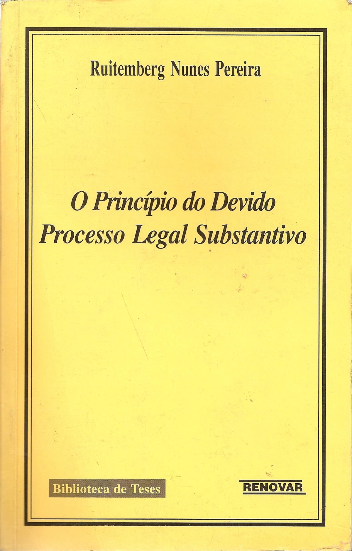 Foto 1 - O Princípio do Devido Processo Legal Substantivo