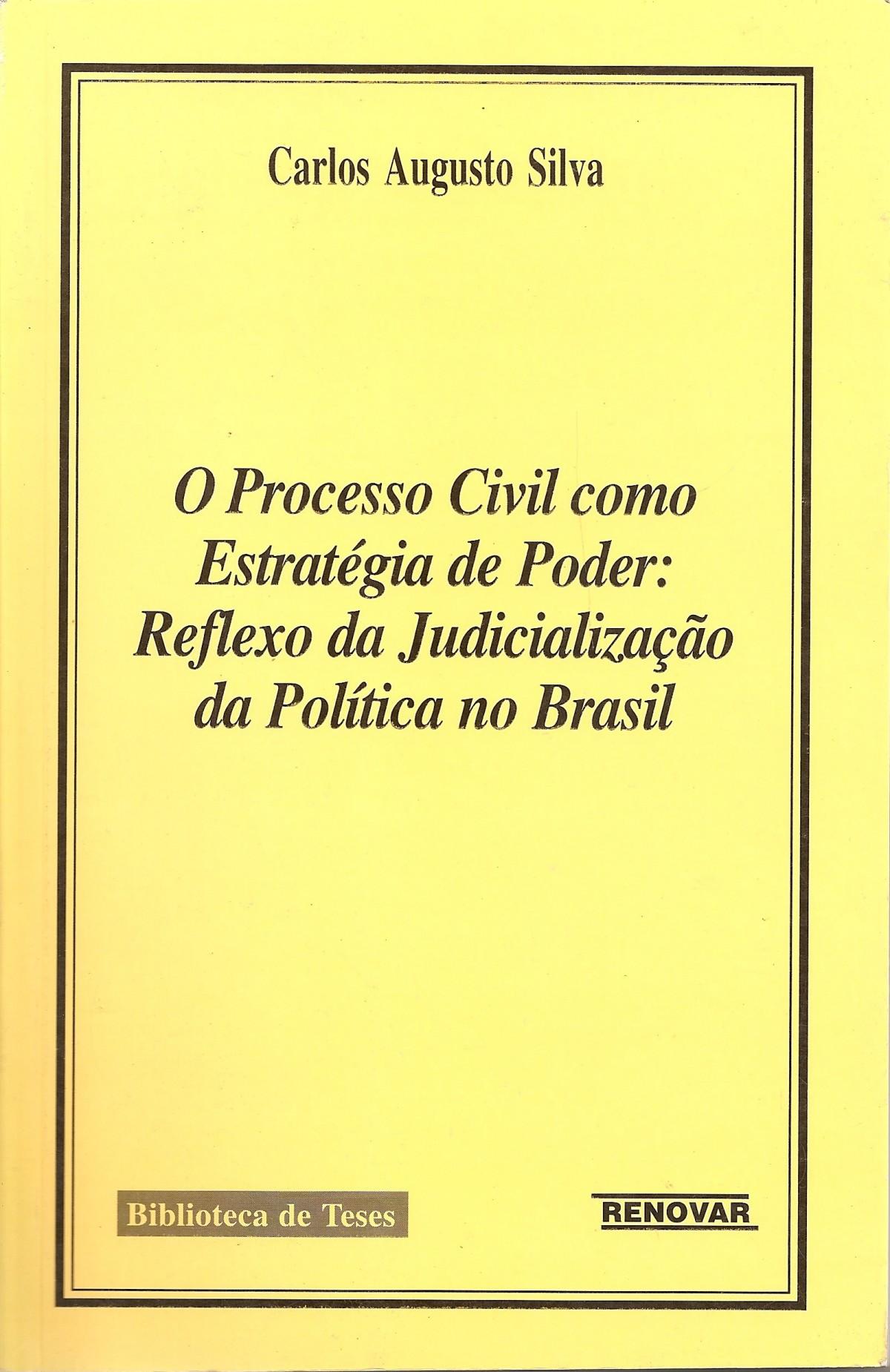 Foto 1 - O Processo Civil Como Estratégia de Poder: Reflexo da Judicialização da Política no Brasil