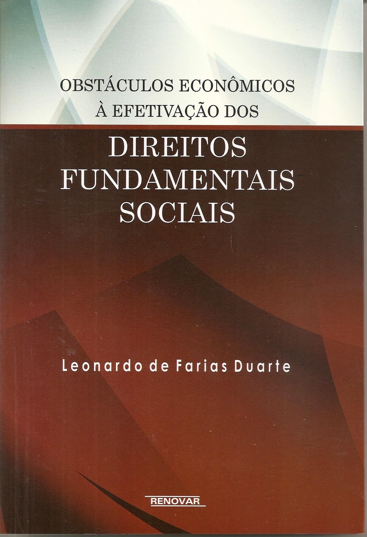 Foto 1 - Obstáculos Econômicos à Efetivação dos Direitos Fundamentais Sociais