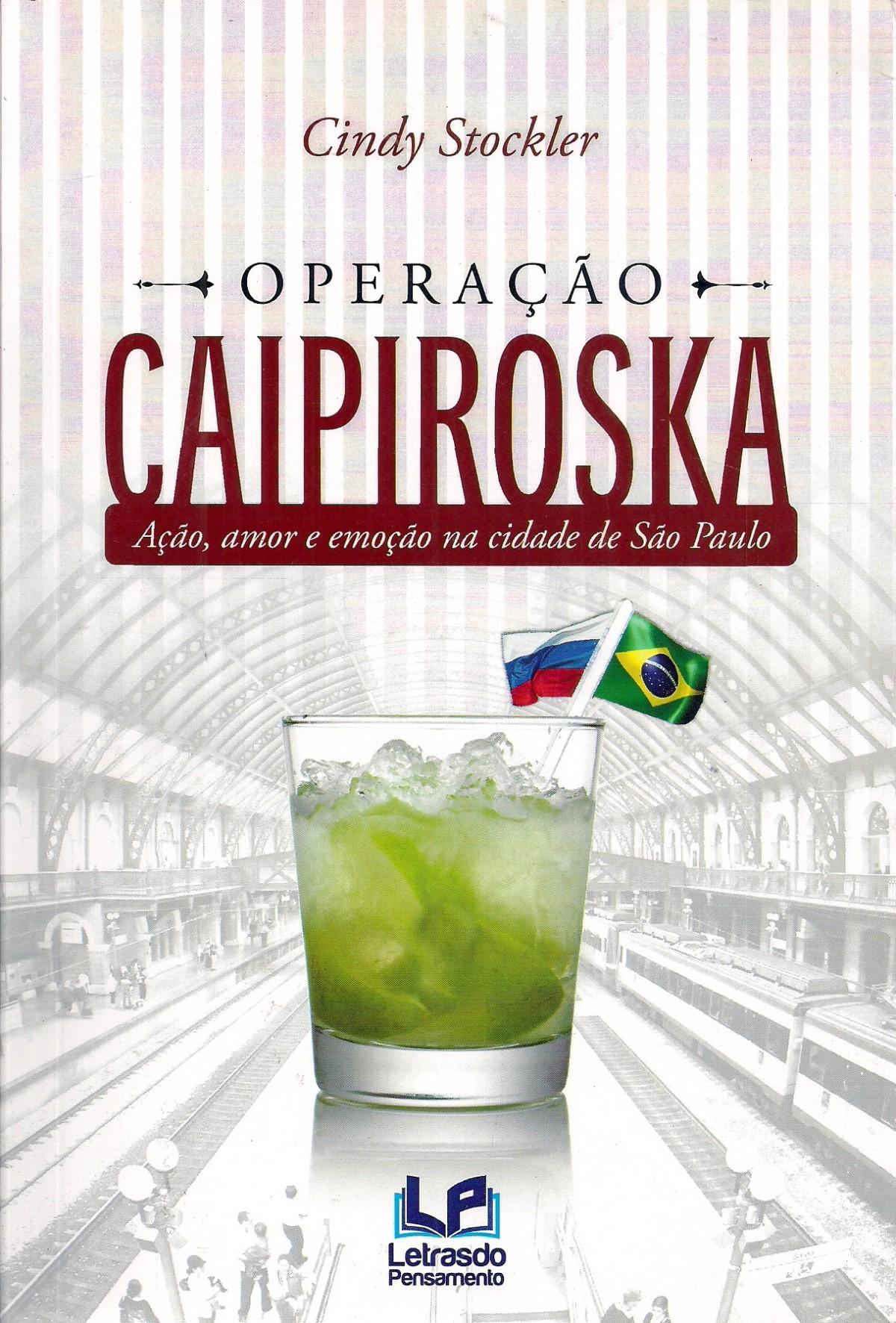 Foto 1 - Operação Caipiroska: ação, amor e emoção na cidade São Paulo