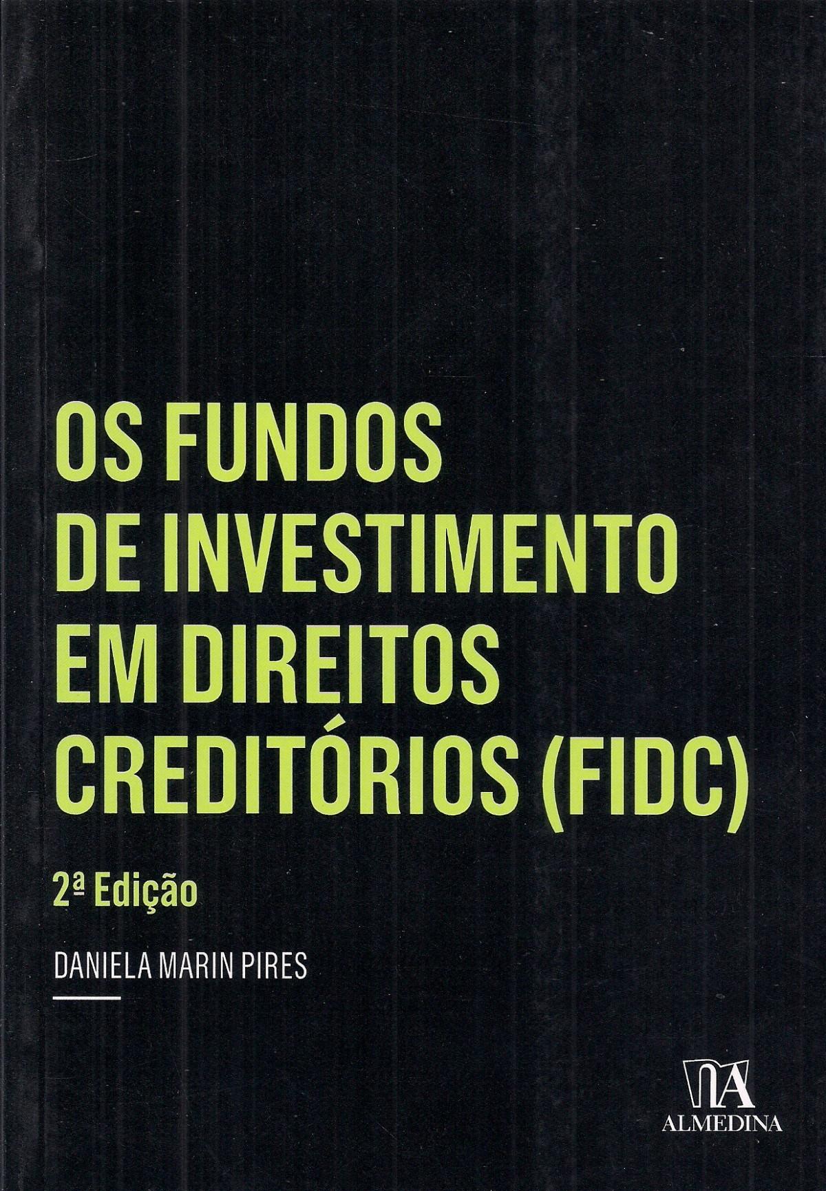 Foto 1 - Os Fundos de Investimento em Direitos Creditórios (FIDC)