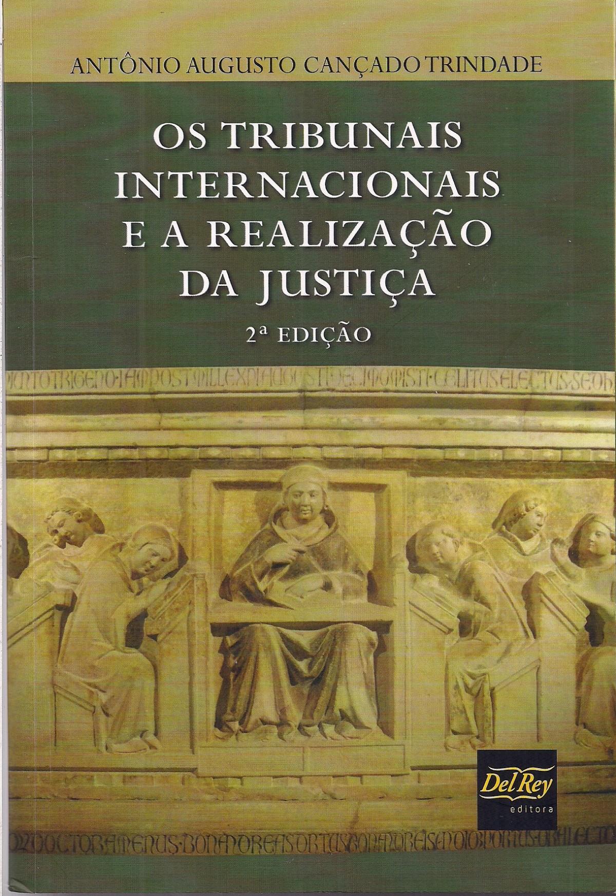Foto 1 - Os Tribunais Internacionais e a Realização da Justiça