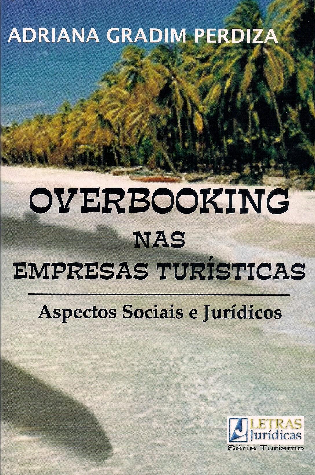 Foto 1 - Overbooking nas Empresas Turísticas