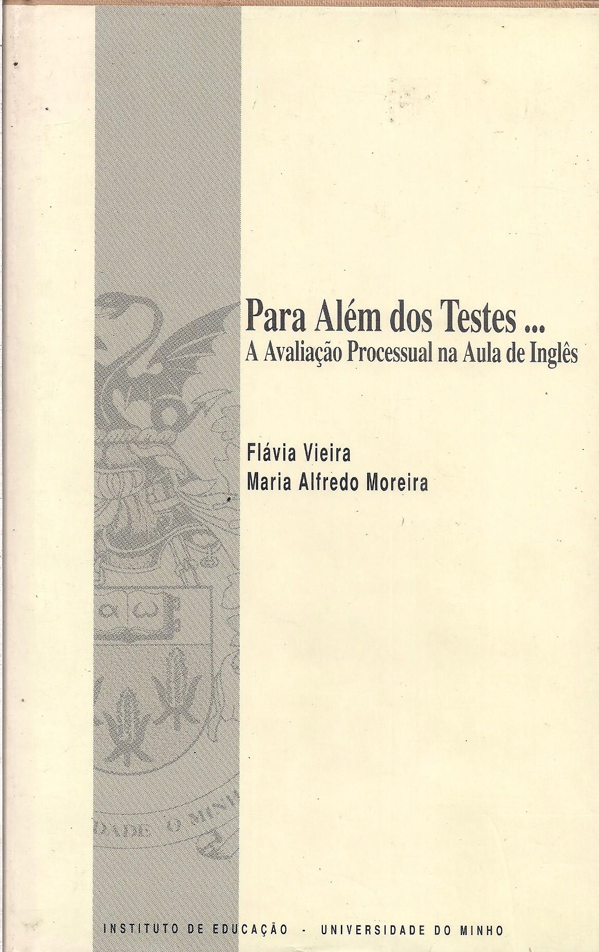Foto 1 - Para Além dos Testes... A avaliação processual na aula de inglês