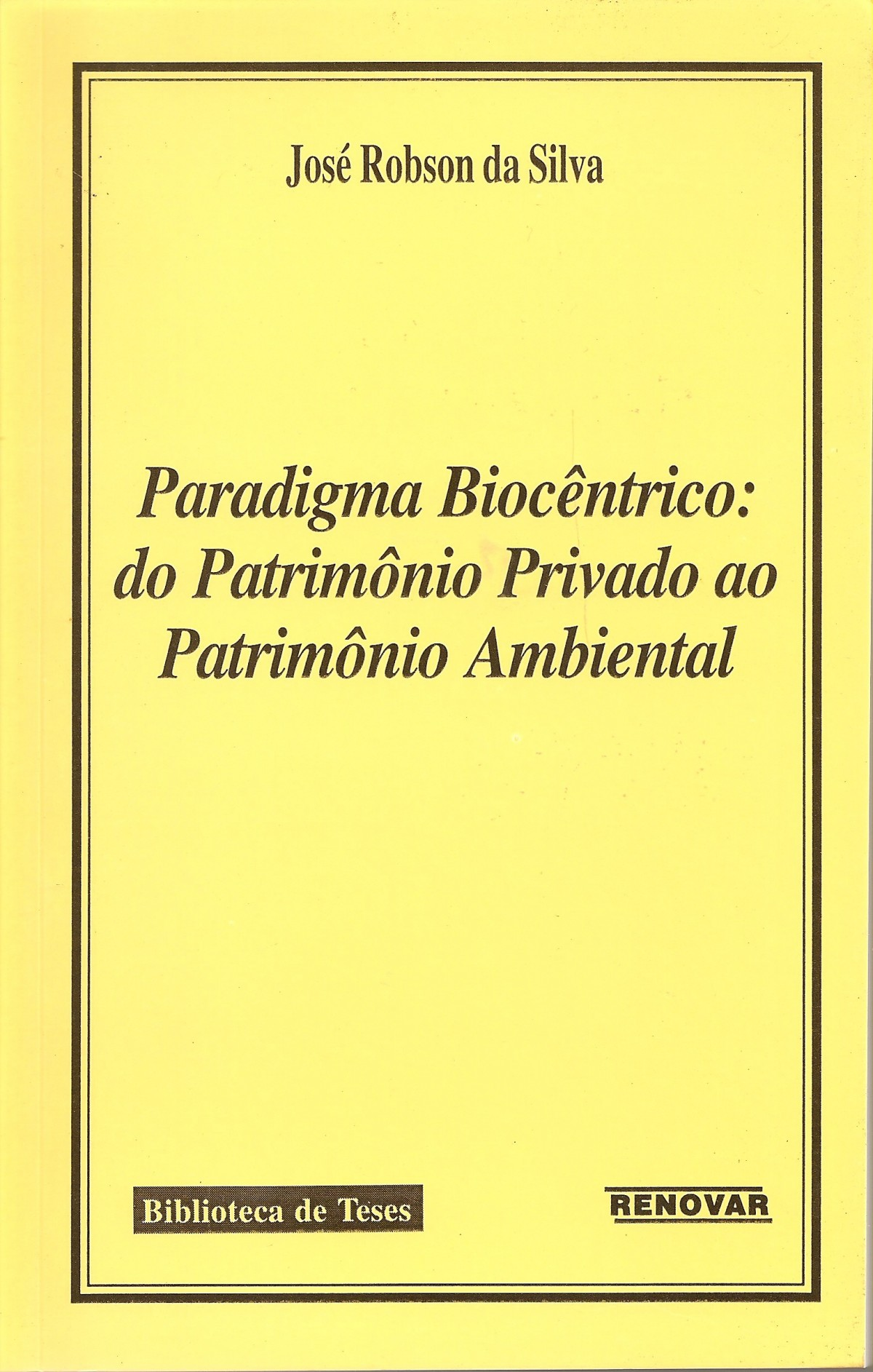 Foto 1 - Paradigma Biocêntrico: Do Patrimônio Privado ao Patrimônio Ambiental