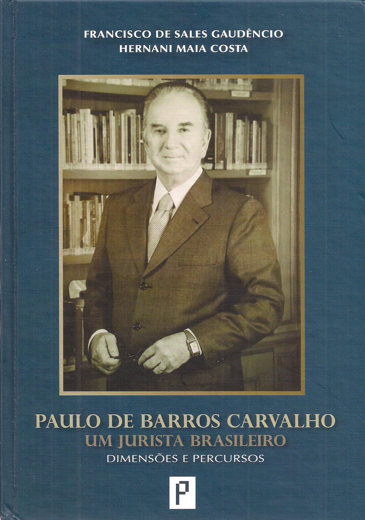 Foto 1 - Paulo de Barros Carvalho: Um Jurista Brasileiro