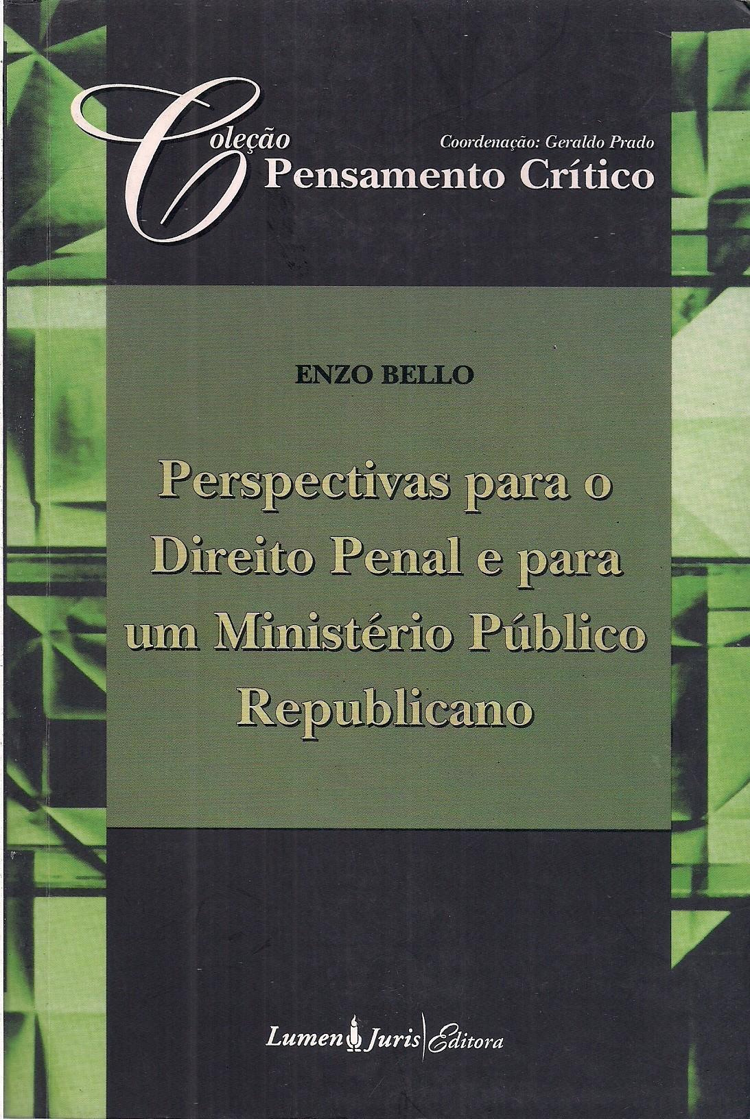 Foto 1 - Perspectivas para o Direito Penal e para um Ministério Público Republicano