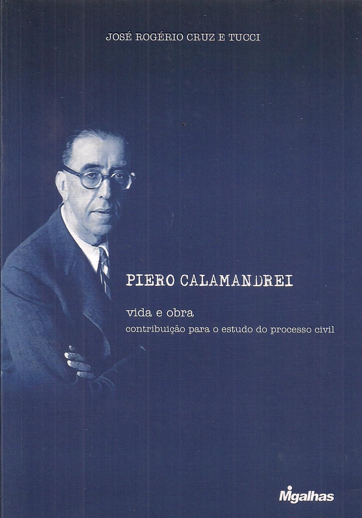 Foto 1 - Piero Calamandrei - Vida e obra - Contribuição para o estudo do processo civil