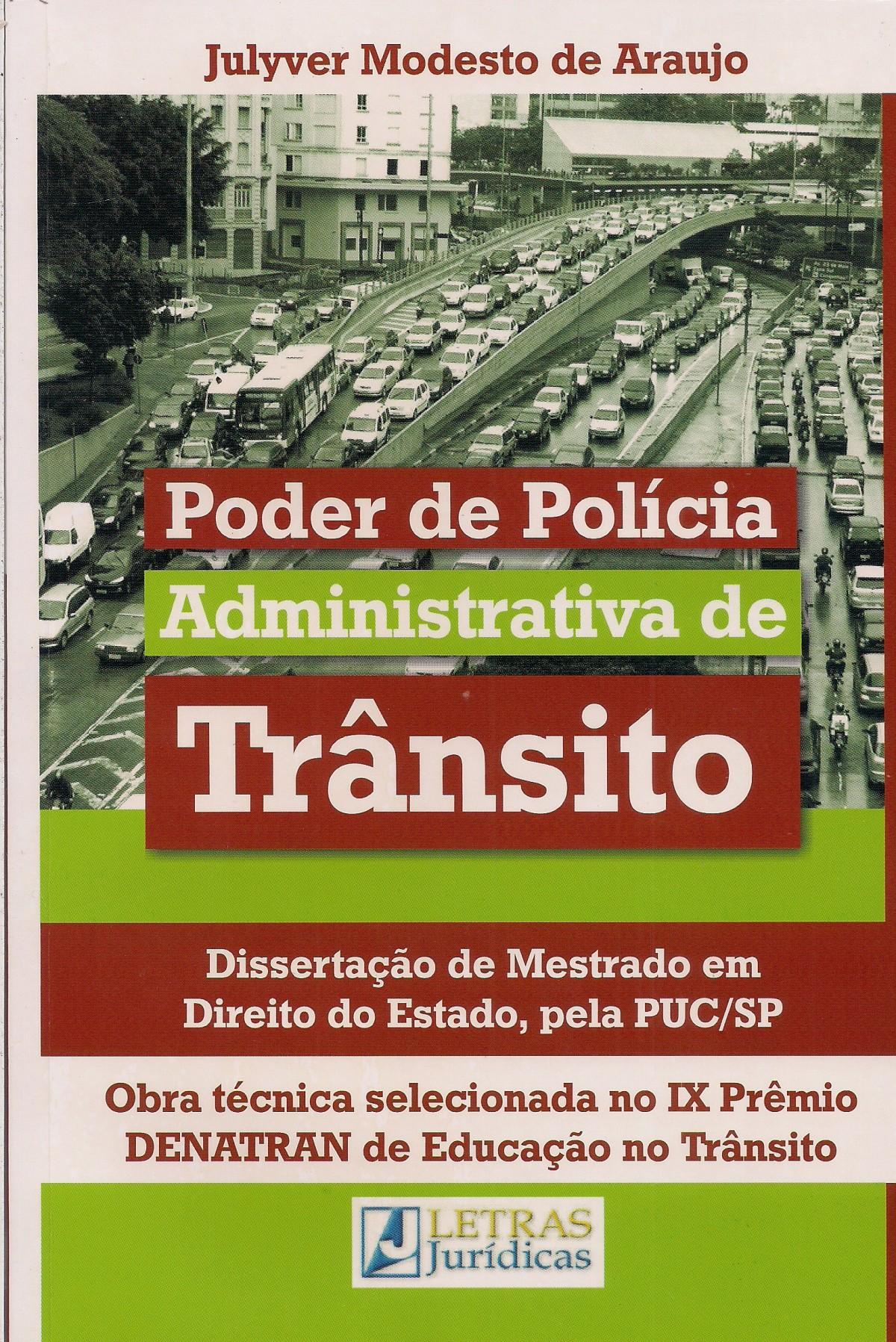 Foto 1 - Poder de Polícia Administrativa de Trânsito