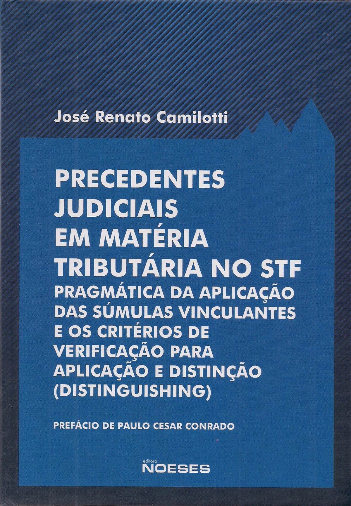 Foto 1 - Precedentes Judiciais em Matéria Tributária no STF