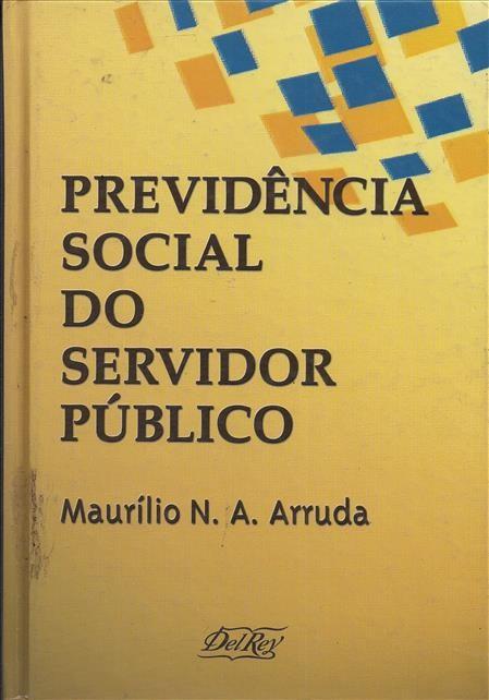 Foto 1 - Previdência Social do Servidor Público