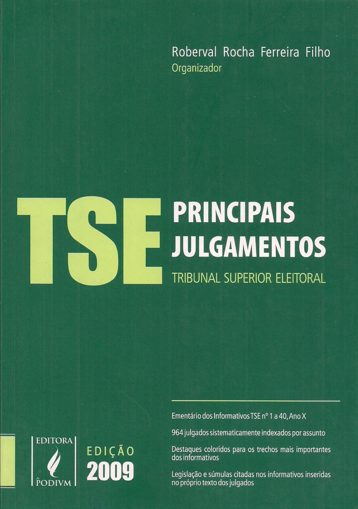 Foto 1 - Principais Julgamentos - Tribunal Superior Eleitoral - TSE