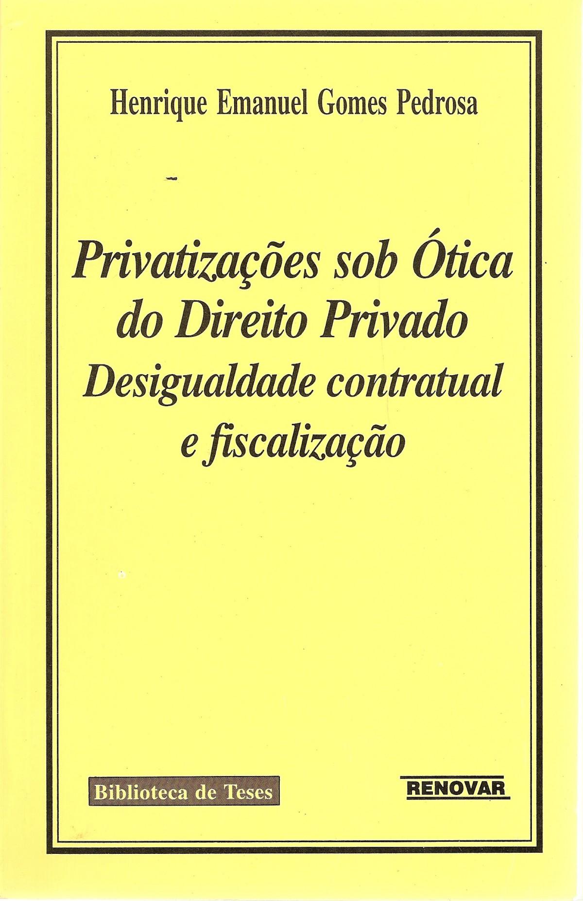 Foto 1 - Privatizações Sob a Ótica do Direito Privado