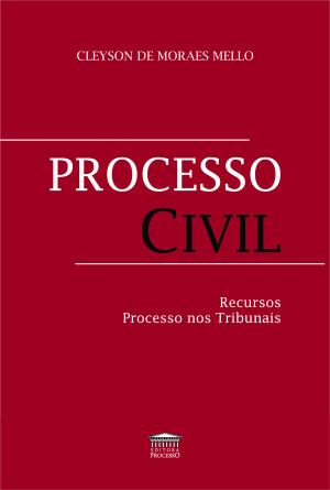 Processo Civil - recursos processo nos tribunais